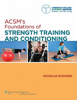Acsm's Introduction to Strength and Conditioning By National Academy of Sports Medicine (COR)